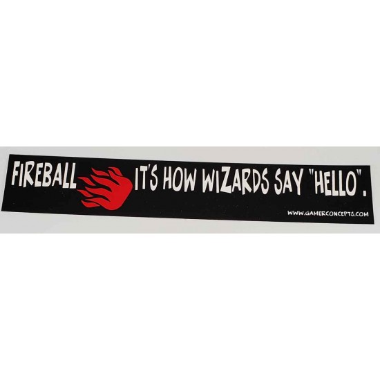 Hello, Fireball Bumber Sticker