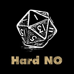 Hard No D20 Shirt