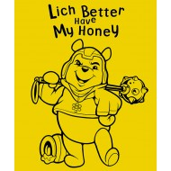 Lich Better Have My Honey